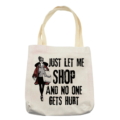 Picture of Just Let Me Shop Tote Bag