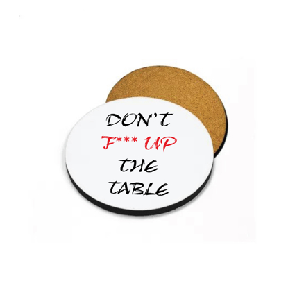 Picture of Don't F*** Up The Table Round Coaster