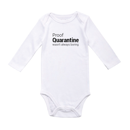 Picture of Proof Quarantine Was Not Boring Baby Bodysuit