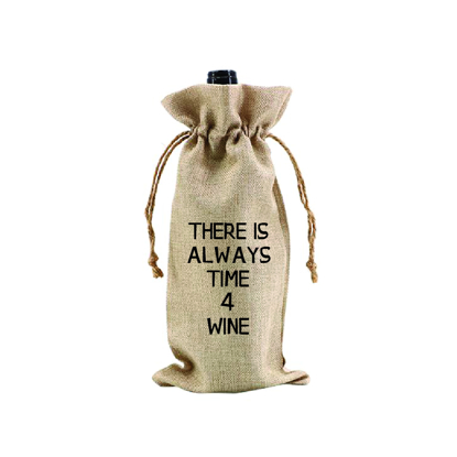 Picture of There Is Always Time 4 Wine.. Wine Bag