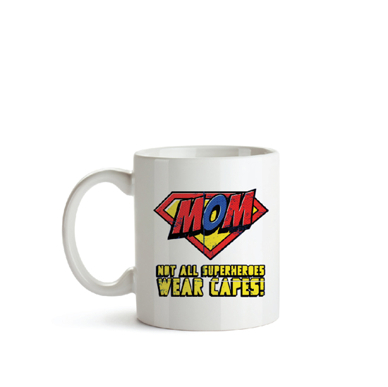 Picture of Mom.. Not All Heroes Wear Capes Mug