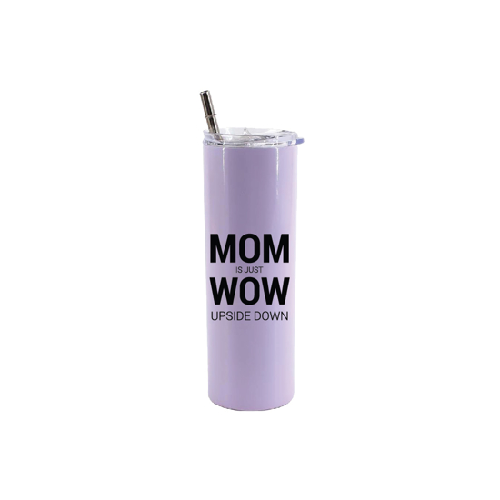 Picture of MOM is Just WOW Upside Down Skinny Bottle With Metal Straw
